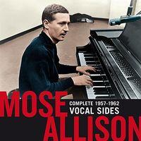 Mose Allison - Complete 1957-1962 Vocal Sides: All Of Allison's