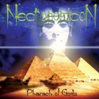 Necronomicon - Pharaoh Of Gods