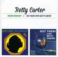 Betty Carter - Around Midnight + Out There With Betty Carter [Import]