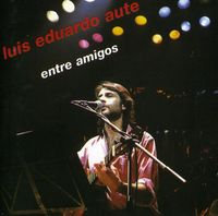 Luis Aute Eduardo - Entre Amigos [Import]