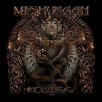Meshuggah - Koloss (Gate)