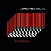 Aidan Baker - In The Red Room