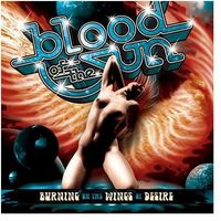 Blood Of The Sun - Burning On The Wings Of Desire [Import]