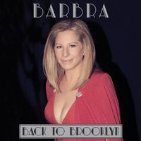 Barbra Streisand - Back To Brooklyn [Deluxe]