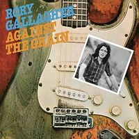 Rory Gallagher - Against The Grain (Bonus Tracks) [Import]