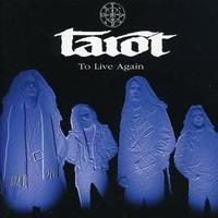 Tarot - To Live Again