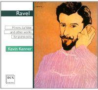 Kevin Kenner - Miroirs Valse Nobles Et Sentimentales La Valse