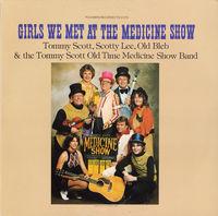 Tommy Scott - Girls We Met at the Medicine Show