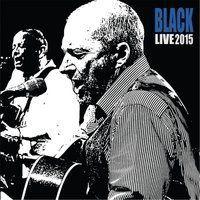 Black - Live 2015