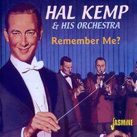 Hal Kemp - Remember Me? [Import]