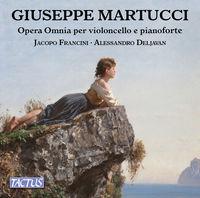 Martucci / Alessandro Deljavan / Francini,Jacopo - Complete Works For Cello & Piano