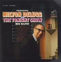 Milton Delugg - Presenting Milton Delugg & Tonight Show Big Band