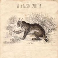 Willy Mason - Carry On [Import]