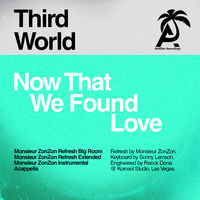 Third World - Now That We Found Love (Monsieur Zonzon)