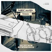 Robert Glasper - Covered (The Robert Glasper Trio Recorded Live At Capitol Studios) [Vinyl]