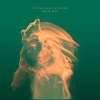 The Temperance Movement - White Bear [Import]