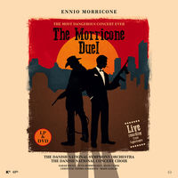 Ennio Morricone - Morricone Duel - The Most Dangerous Concert Ever