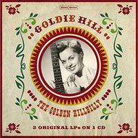 Goldie Hill - Golden Hillbilly - 2 Original LPS