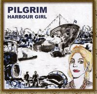 Pilgrim - Harbour Girl