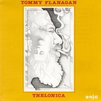 Tommy Flanagan - Thelonica [Limited Edition] (Jpn)