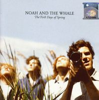 Noah & The Whale - First Days Of Spring