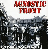 Agnostic Front - One Voice (Hol)