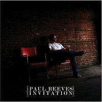 Paul Reeves - Invitation