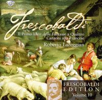 Roberto Loreggian - Frescobaldi Edition 10
