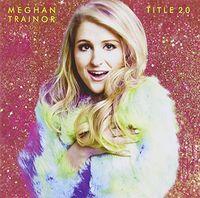 Meghan Trainor - Title (Spec Ed)