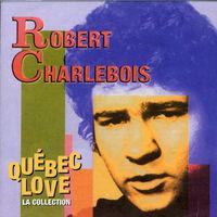 Robert Charlebois - Quebec Love (La Collection) [Import]
