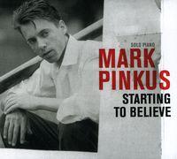 Mark Pinkus - Starting to Believe
