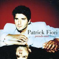 Patrick Fiori - Prends-Moi [Import]
