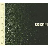 Isis - Oceanic [Remastered]