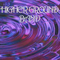 Higher Ground - Higher Ground Vol. One