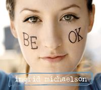 Ingrid Michaelson - Be Ok [Limited Edition Color LP]
