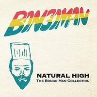 Natural High Bongo Man Collection / Various - Natural High: Bongo Man Collection