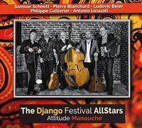 The Django Festival AllStars - Attitude Manouche