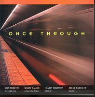 Dan Moretti - Once Through