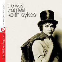 Keith Sykes - Way That I Feel [Remastered]