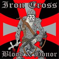 Iron Cross - Blood And Honor