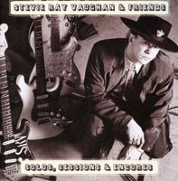Stevie Ray Vaughan & Double Trouble - Solos Sessions & Encores