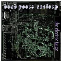 Dead Poets Society - Electric Haze