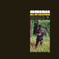 Cochemea - All My Relations [Download Included]