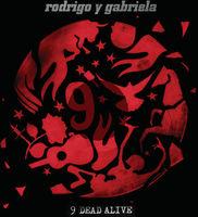 Rodrigo Y Gabriela - 9 Dead Alive [Deluxe w/DVD]