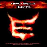 Virtual Embrace - Hellektro [PA]