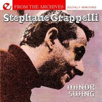 Stephane Grappelli - Minor Swing: From the Archives