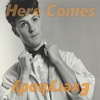 Here Comes Everybody - Everything Is Here: 1986-1992