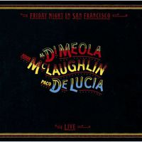 John McLaughlin, Al Di Meola, Paco De Lucia  - Friday Night In San Francisco [Import]