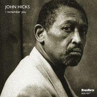 John Hicks - I Remember You