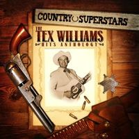 Tex Williams - Country Superstars: Tex Williams Hits